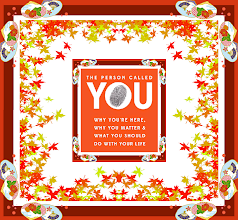 Photo: The Person Called YOU Why You're Here, Why You Matter And What You Should Do With Your Life   Autumn: Maple Leaves  Love Language ~ Building Relationships... http://lovelanguageminute.blogspot.com/search/label/Saturday%20October%2004%202014%20~%20Image%3A%20The%20Person%20Called%20You%20~%20Why%20You%27re%20Here%20~%20Why%20You%20Matter%20And%20What%20You%20Should%20Do%20With%20Your%20Life