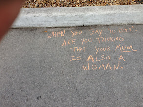 Photo: South Beach, Florida. Message written by a passerby who saw others chalking and wanted to write his own message.