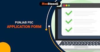 Punjab PSC Application Form 2020 (Out): Dates, Eligibility, Registration Process