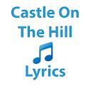 Castle On The Hill Lyrics