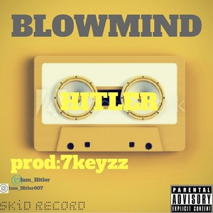 Blow mind Upload Your Music Free