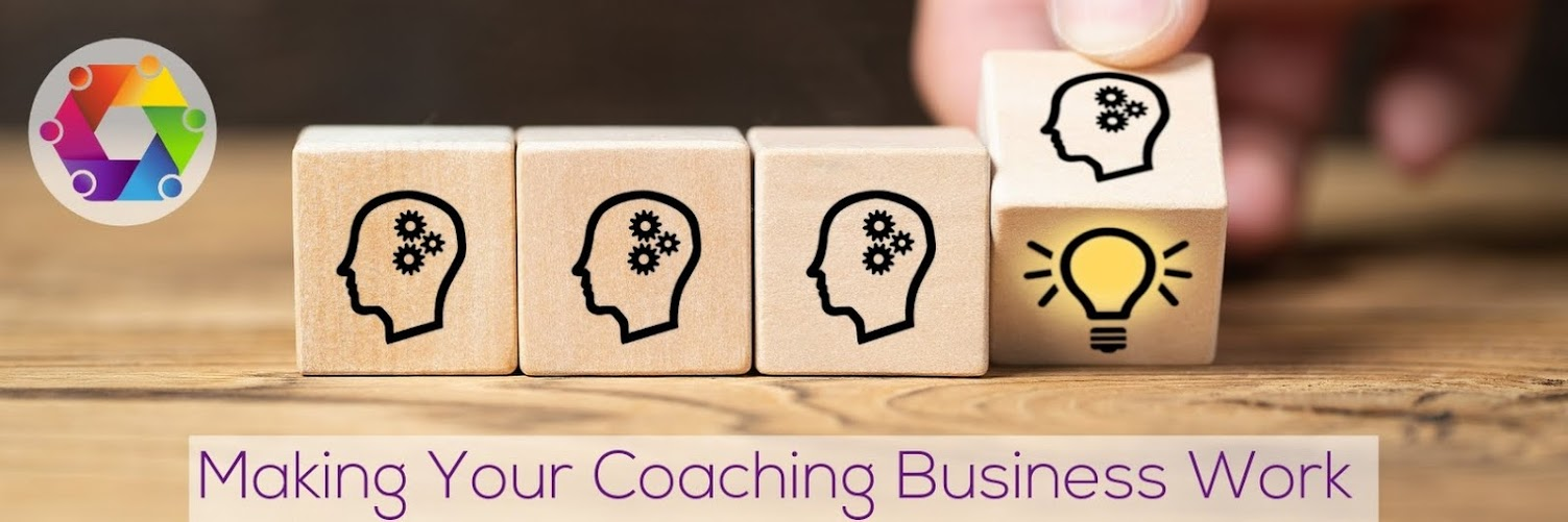 Coaching - Making Your Business Work (even if you don't have a single paying client yet)