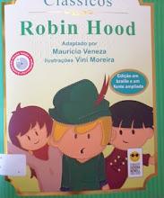 Photo: Robin Hood -Coleção Clássicos  Localização: R553  Edição Braille e em fonte ampliada - acompanha CD com versão falada e audiodescrição -