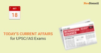 Daily Current Affairs - 18-October-2019 (The Hindu, Indian Express Newspapers)