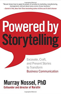 Powered by Storytelling - Excavate, Craft, and Present Stories to Transform Business Communication