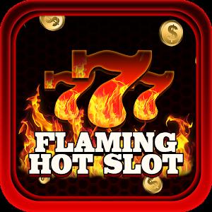 Flaming Hot Slot 777 1 5 0 Apk Free Casino Game Apk4now