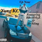 Up Now (feat. BRODI3E & D-Sling)