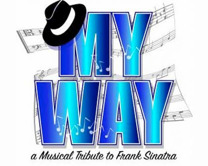 My Way, a Musical Tribute to Frank Sinatra