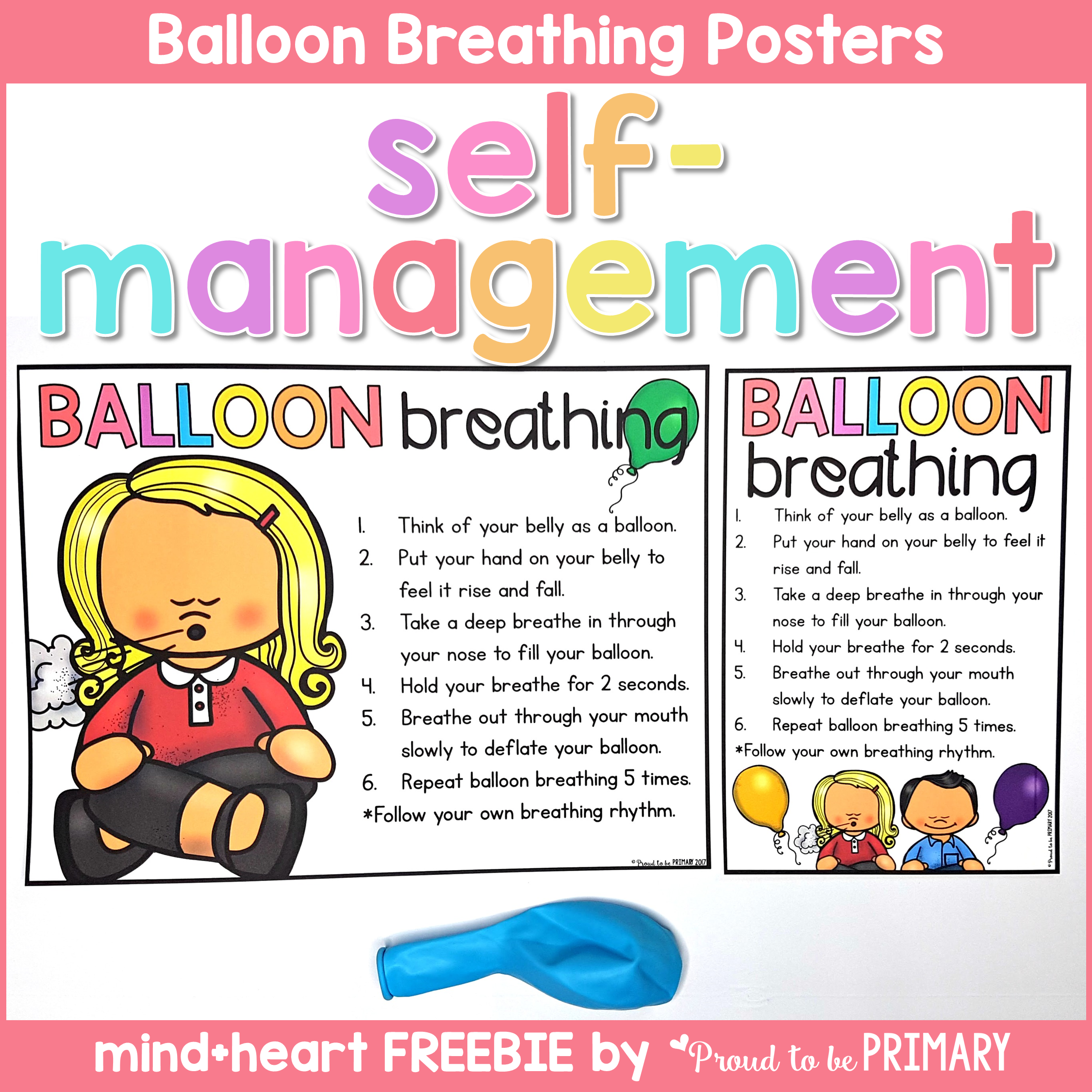 teaching self-regulation skills in the classroom - balloon breathing posters