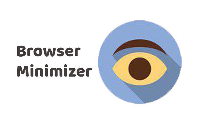 Browser Minimizer