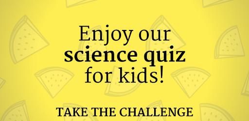 Science Quiz For Kids - General Knowledge Test - Programu zilizo