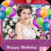 Happy Birthday Photo Frames Editor