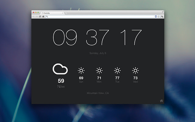 Currently, a Google Chrome extension that replaces the New Tab screen with the time, date, and weather.