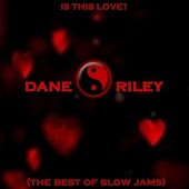 Is This Love? (The Best of Slow Jams)