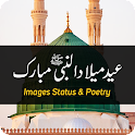 12 Rabi ul Awal - Eid Milad un Nabi Status 2021 icon