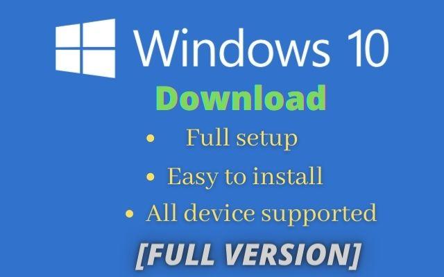 Download Windows 10[full setup]