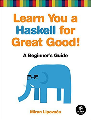 Learn You A Haskell For A Great Good