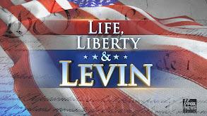 Life, Liberty & Levin thumbnail