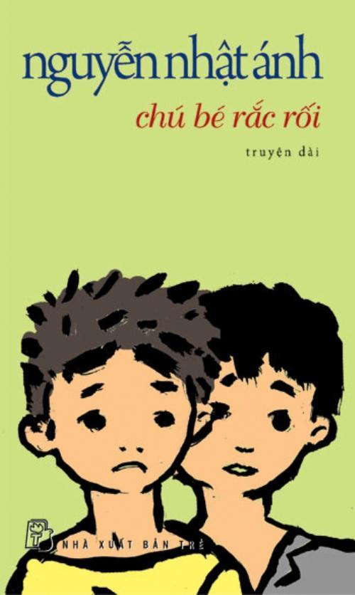 sach chu be rac roi Những quyển sách hay nhất của Nguyễn Nhật Ánh