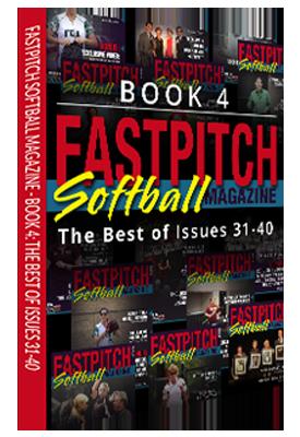 Best Of Fastpitch Softball Magazine Book 4