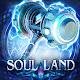 Soul Land: Awaken Warsoul Download on Windows