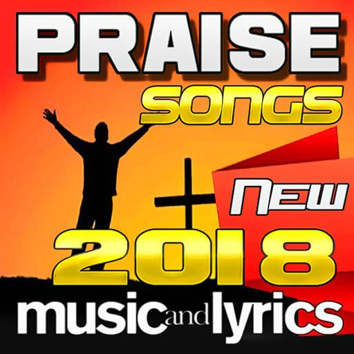 Praise Songs 2018 New - Apps on Google Play