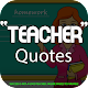 Download Teacher Quotes For PC Windows and Mac