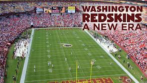 Washington Redskins: A New Era thumbnail