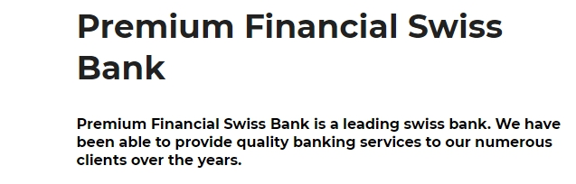 A true review: Why is Premium Financials Swiss Bank considered to be a Scam review