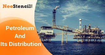 Petroleum and its Distribution