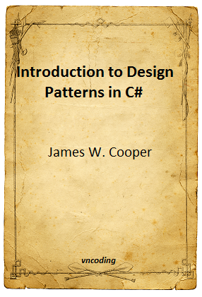 C-sharp Design Patterns A Tutorial Book