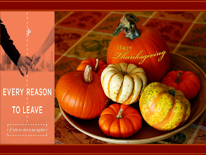 Photo: Every Reason to Leave ~ And Why We Chose to Stay Together. Happy Thanksgiving ~ Thursday, November 27, 2014  Love Language Building Relationships...Every Reason to Leave: And Why We Chose to Stay Together...  http://lovelanguageminute.blogspot.com/search/label/Saturday%20November%2015%202014%20~%20Every%20Reason%20to%20Leave%3A%20And%20Why%20We%20Chose%20to%20Stay%20Together%20~%20Happy%20Thanksgiving%20~%20Vicki%20Rose