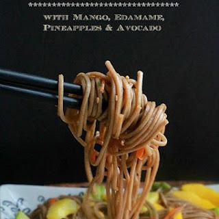 Soba Noodle Salad with Mango, Edamame, Pineapple & Avocado