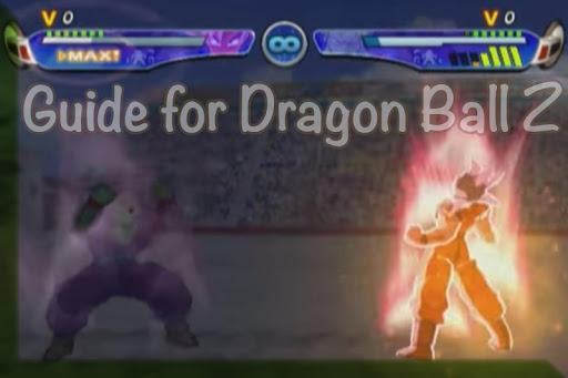 Guide For Dragon Ball Z 2017 for PC