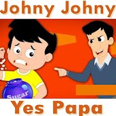 Johny Johny Yes Papa - A video song