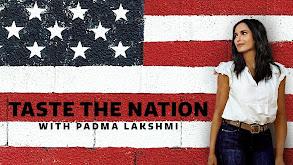 Taste the Nation With Padma Lakshmi thumbnail