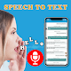 Download Speech to Text : Voice Typing APP For PC Windows and Mac