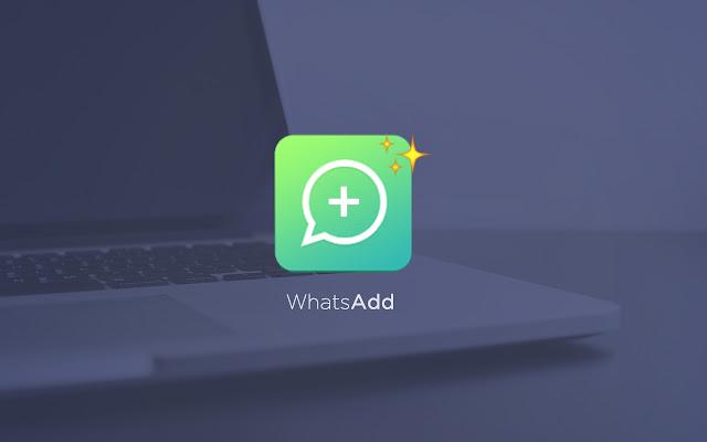 WhatsAdd: Tools for Whatsapp Web