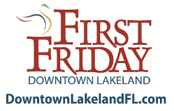 First Friday Lakeland, Fl - Things to Do