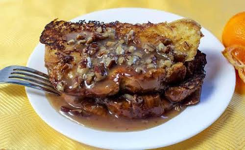 """Orange French Toast With Pecan Sauce""""If you are really in the mood..."""