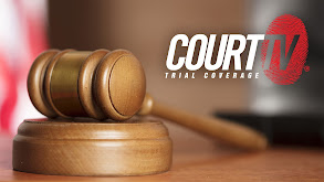Court TV Trial Coverage thumbnail