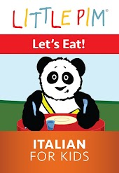 Little Pim: Let's Eat! - Italian for Kids