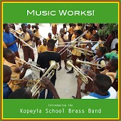 Music Works! Introducing the Kopeyia School Brass Band
