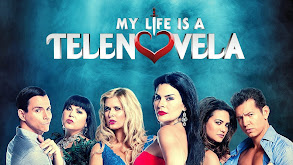 My Life Is a Telenovela thumbnail