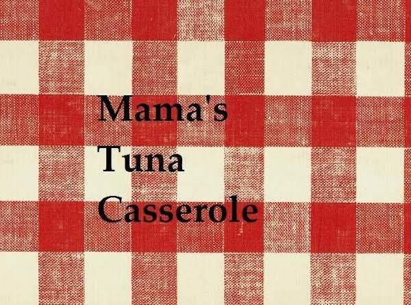 Mama's Tuna Casserole