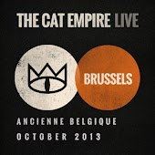 The Cat Empire (Live at Ancienne Belgique, October 2013)