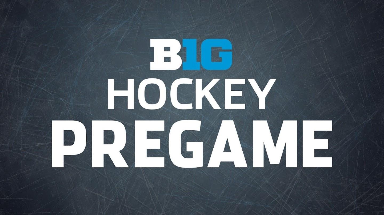 Watch B1G Hockey Pregame live