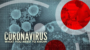 Coronavirus: What You Need to Know thumbnail