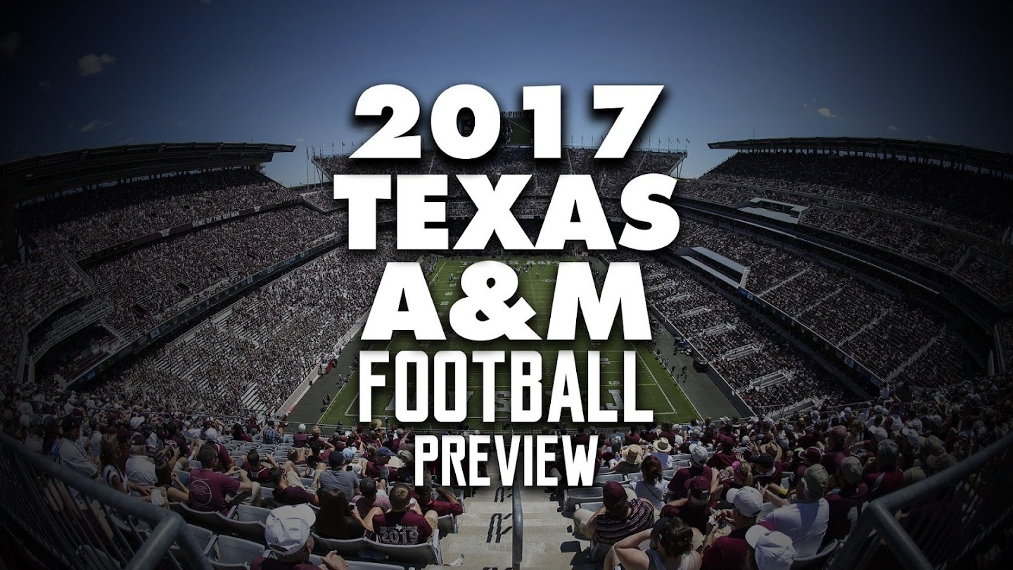 Watch 2017 Texas A&M Football Preview live