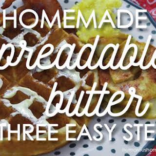 Homemade Spreadable Butter.